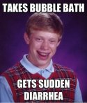 Bad Luck Brian Takes Bubble Bath